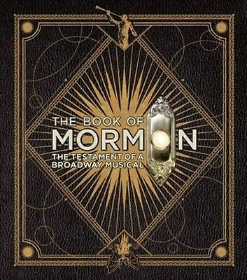 The Book of Mormon: The Testament of a Broadway Musical (Hardcove. 9780062234940