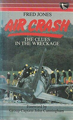 Aircrash: The Clues in the Wreckage by Jones, Fred Paperback Book The Cheap Fast