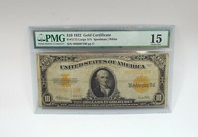 Series of 1922 Large Size $10 Gold Certificate PMG 15 Choice FINE Fr#1173