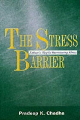 The Stress Barrier: Nature's Way to Overcom... by Chadha, Dr Pradeep K Paperback