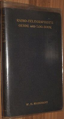 Radio Telegraphists Guide & Log book 1912 Valve Tube Maritime Radio QRP
