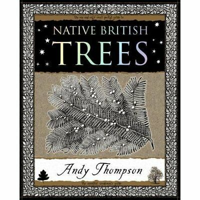 Native British Trees (Wooden Books Gift Book) - Paperback NEW Thompson, Andy 200