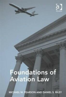 Foundations of Aviation Law (Paperback), Pearson, Michael W., Ril. 9781472445636