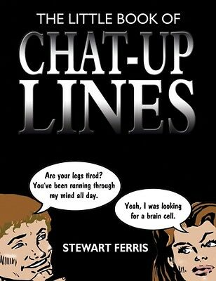The Little Book of Chat-up Lines (Paperback), Ferris, Stewart, 9781840241792