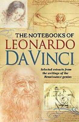The Notebooks Of Leonardo Da Vinci - Leonardo, Da Vinci - New Hardcover