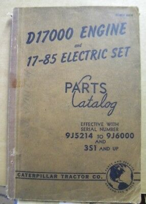D17000 Engine And 17 - 85 Electric Set Parts Catalog Caterpillar Tractor Co