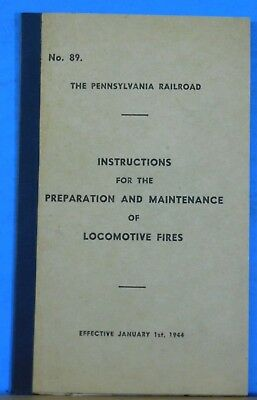 Pennsylvania Railroad Instructions Preparation Maintenance of Loco Fires 1944