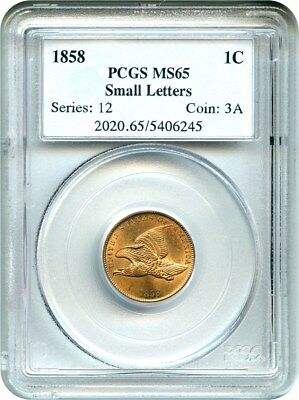 1858 Flying Eagle 1c PCGS MS65 (Small Letters) Better Variety & Great Type Coin