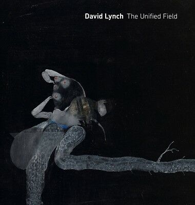 David Lynch: The Unified Field (Hardcover), Cozzolino, Robert, 9780520283961