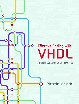 Effective Coding with VHDL: Principles and Best Practice (Hardcov. 9780262034227