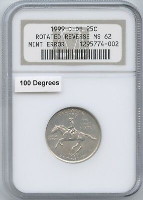 1999-D Del. 25¢ ~ 100ºRotated Reverse Ngc