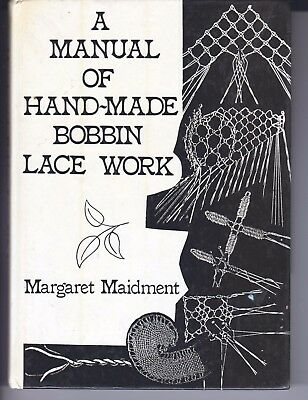 A Manual Of Hand-Made Bobbin Lace Work Book