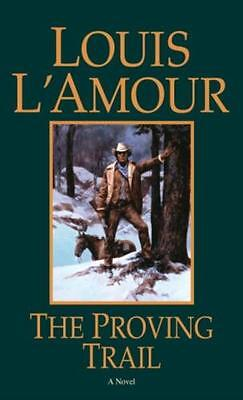 The Proving Trail (Paperback), L'Amour, Louis, 9780553253047