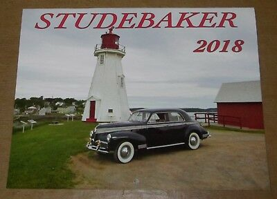 ALL NEW - 2018 STUDEBAKER CALENDAR - Full Color, With Historical Facts and Dates
