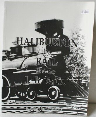 Haliburton by Rail and the I.B. & O. by Taylor Wilkins (Signed)