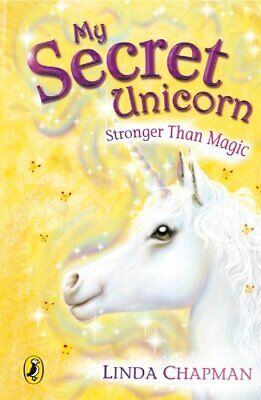 My Secret Unicorn: Stronger Than Magic by Chapman, Linda Paperback Book The