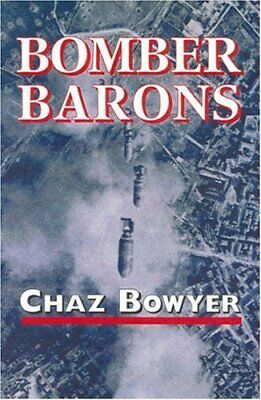 Bomber Barons by Chaz Bowyer Hardback Book The Cheap Fast Free Post