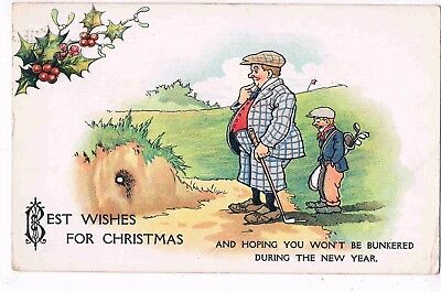 "Comic Golf, Christmas Greetings - ""and Hoping You Won't Be Bunkered... 1922"