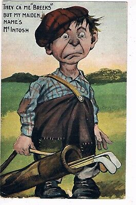 "COMIC GOLF - THEY CA' ME ""BREEKS"" BUT MY MAIDEN NAME'S McINTOSH, 1907"