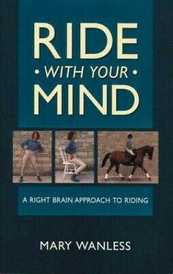 Ride With Your Mind P/B by Wanless, Mary Paperback Book The Cheap Fast Free Post
