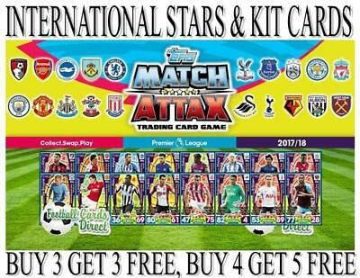 Match Attax 2017/18 17/18 - INTERNATIONAL STARS & KIT CARDS - FREE UK POSTAGE