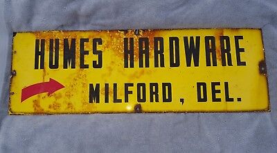 Yellow Humes Hardware Milford De Delaware Porcelain Sign 36 By 12""