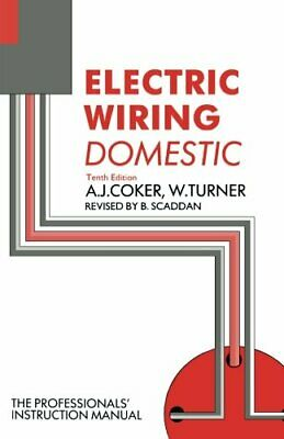 Electric Wiring: Domestic, Tenth Edition by Coker, A. J. Paperback Book The