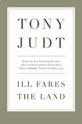 Ill Fares the Land by Judt, Tony Book The Cheap Fast Free Post