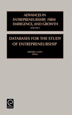 Advances in Entrepreneurship, Firm Emergence and Growth, Jermome A. Katz