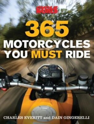 365 Motorcycles You Must Ride (Paperback), Gingerelli, Dain, Mich. 9780760334744