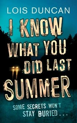 I Know What You Did Last Summer (Paperback), Duncan, Lois, 9781907410604