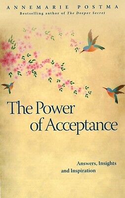 Power of Acceptance (Paperback), POSTMA, ANNEMARIE, 9781780285764