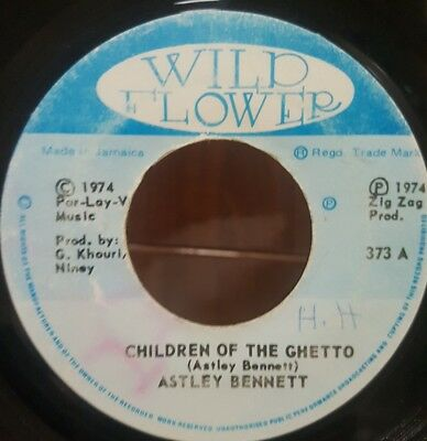 "7"" Single: Astley Bennett - Chidren Of The Ghetto (Wildflower), obscure roots"