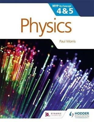 Paul Morris / Physics for the IB MYP 4 & 59781471839337