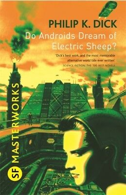 Do Androids Dream Of Electric Sheep? (S.F. MASTERWORKS) (Paperbac. 9780575094185