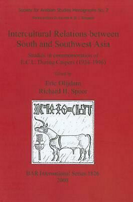 Intercultural Relations Between South and Southwest Asia by Eric Olijdam (Englis