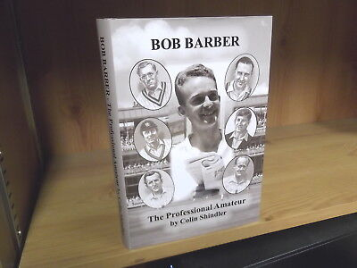 Bob Barber: The Professional Amateur by Colin Shindler (2015)