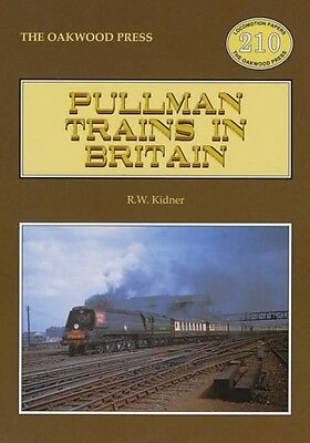 Pullman Trains of Great Britain (Locomotion Papers) (Paperback), . 9780853615316