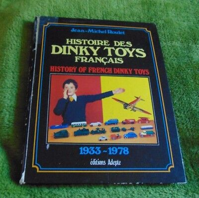 Histoire des Dinky Toys Francais History of French Dinky Toys 1933-1978