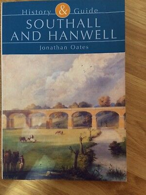 History Southall & Hanwell By Johnathan Oates