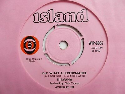 "Ex  Uk  Island - Nirvana - ""oh! What A Performance"" / ""darling Darlane"""