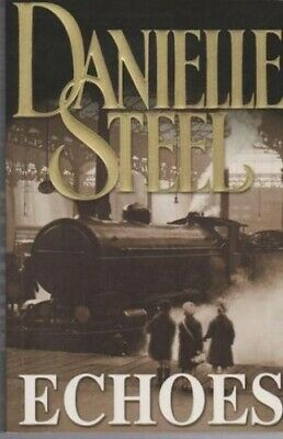Echoes by Steel, Danielle Book The Cheap Fast Free Post