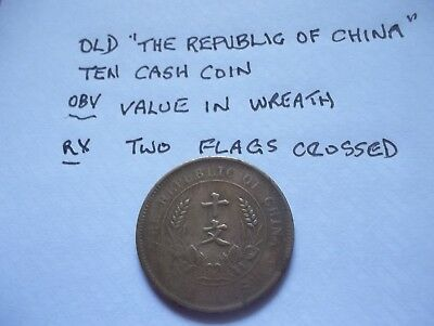 Old Republic Of China 10 Cash Copper Coin [#m543]   Value Wreath Symbol