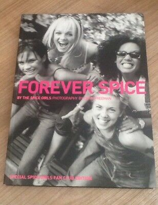 Forever Spice A Special Girls Fan Club Book
