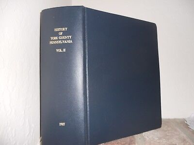 York County Pennsylvania History Biographical Volume Genealogy Book