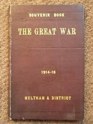 MELTHAM & District 1914 -1918 Souvenir Book of First World War Fallen & Served