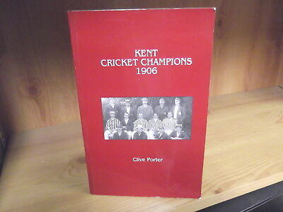 Kent Cricket Champions 1906 by Clive Porter (2000)