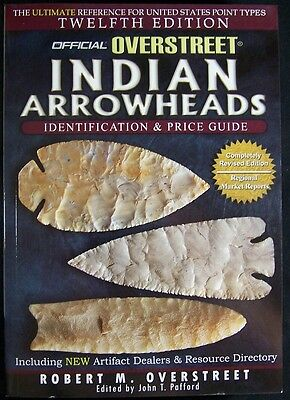 OVERSTREET INDIAN ARROWHEADS IDENTIFICATION and PRICE GUIDE BOOK - 12th Edition