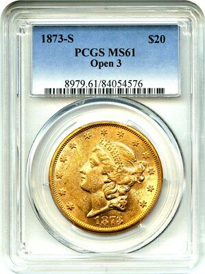 1873-S $20 PCGS MS61 (Open 3) Underrated Date - Liberty Double Eagle - Gold Coin
