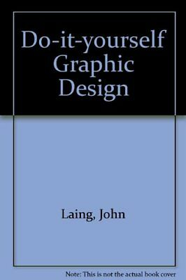 Graphic design sourcebook by kitts barry hardback book the cheap do it yourself graphic design by laing john hardback book the cheap fast solutioingenieria Choice Image